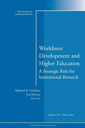 Workforce Development and Higher Education Number 128...