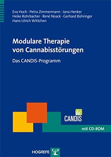 Modulare Therapie von Cannabisstörungen: Das CANDIS-Programm (Therapeutische Praxis)