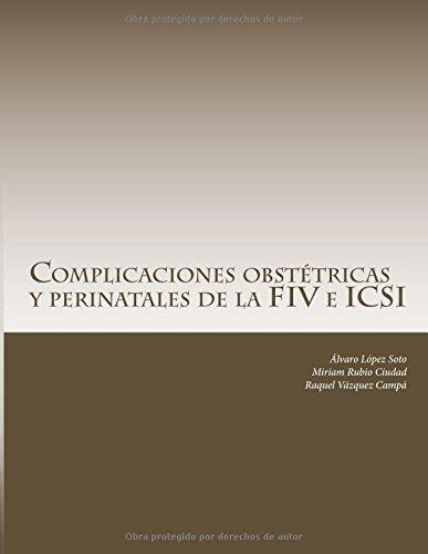 Descargar Libro Complicaciones Obstétricas Y Perinatales De La Fiv E Icsi Álvaro López Soto