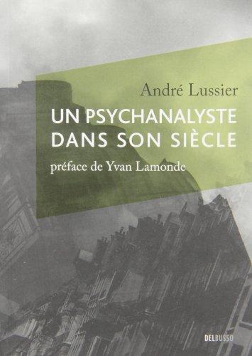 Psychanalyste Dans Son Si�cle