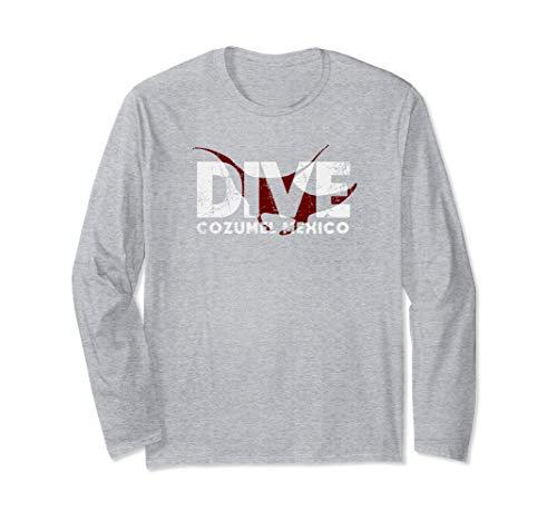 DIVE Cozumel Mexico SCUBA Diver Manta Ray Diving Long Sleeve T-Shirt