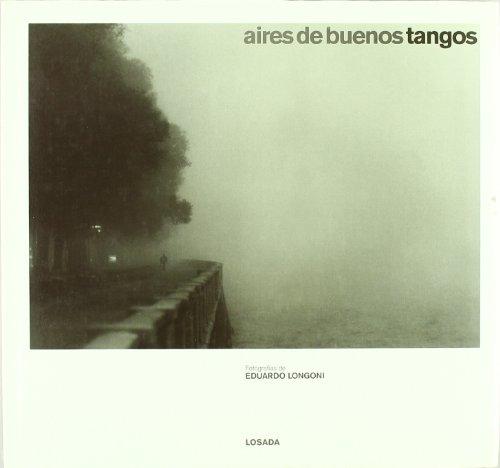 Descargar Libro Aires De Buenos Tangos Eduardo Longoni