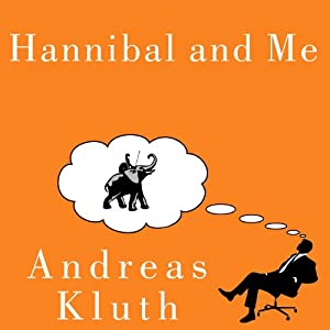 Hannibal and Me Audiobook