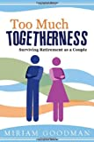 Too Much Togetherness, Miriam Goodman, 1599554933