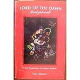 Lord of the Dawn : Quetzalcoatl, Shearer, Tony, 0911010742