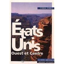 ETATS-UNIS L'OUEST ET LE CENTRE 1996-1997
