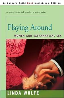 Book Playing Around: Women and Extramarital Sex