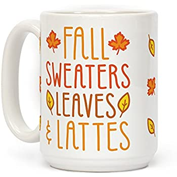 Fall Sweaters Leaves & Lattes White 15 Ounce Ceramic Coffee Mug by LookHUMAN