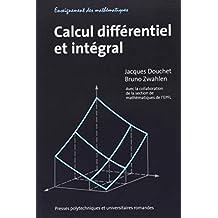 Calcul Différentiel et Intégral: Fonctions Réelles 3e Éd.