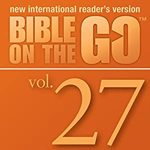 Bible on the Go, Vol. 27: Psalms 93, 1, 23, 37, 101, 119 Audiobook
