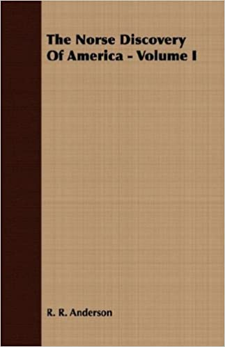 Book The Norse Discovery Of America - Volume I: 1 by R. R. Anderson (2007-03-15)