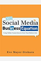 The Social Media Business Equation Paperback