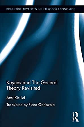 Keynes and The General Theory Revisited (Routledge Advances in ...