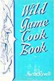 img - for Wild Game Wild Fowl Cook Book book / textbook / text book