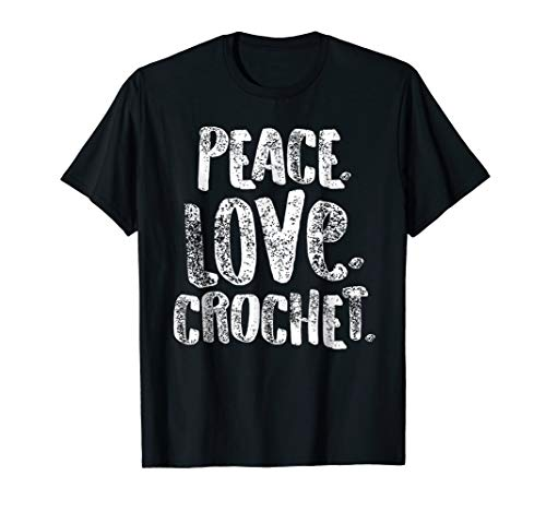 Peace Love Crochet Shirt and Knitting, Cute Gift, White ()