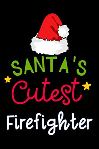 santa's cutest Firefighter: Elf Christmas matching Lined