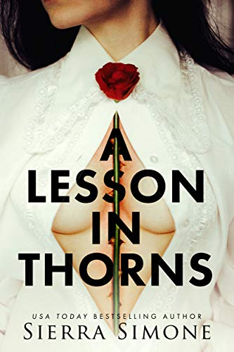 A Lesson in Thorns (Thornchapel Book 1) ()