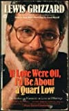 If Love Were Oil, Lewis Grizzard, 0446325805