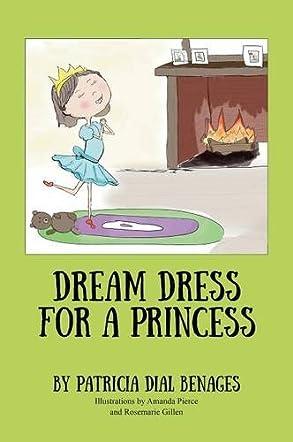Dream Dress for a Princess