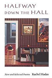 Halfway Down the Hall: New and Selected Poems (Wesleyan Poetry Series)