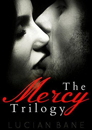 The mercy trilogy kindle edition by lucian bane literature the mercy trilogy by bane lucian fandeluxe Gallery