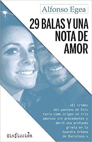 29 balas y una nota de amor (sinficción): Amazon.es: Alfonso Egea, Marta Robles: Libros