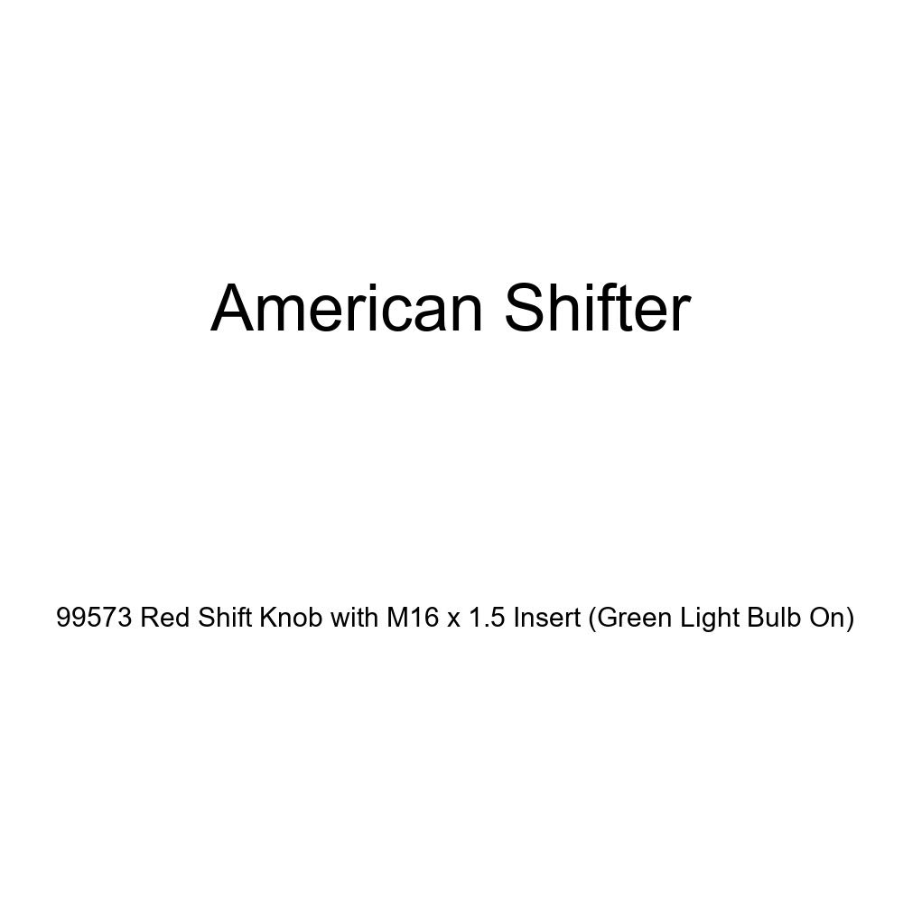 American Shifter 99573 Red Shift Knob with M16 x 1.5 Insert Green Light Bulb On