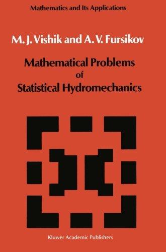 Mathematical Problems of Statistical Hydromechanics (Mathematics and its Applications)