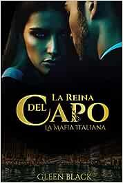 La Reina Del Capo (La Mafia Italiana)