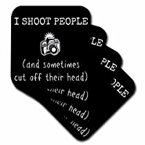3dRose cst_200603_1 I Shoot People and Sometimes Chop Off Heads Picture of Camera Soft Coasters, Set of 4