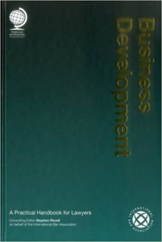 Business Development: A Practical Handbook for Lawyers