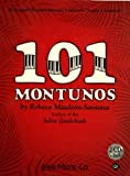 101 Montunos (Piano Solo with 2 Free Audio CDs)