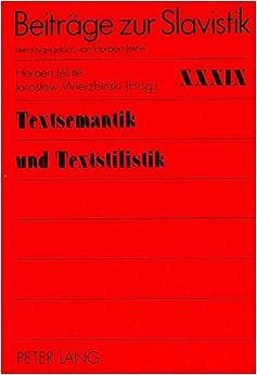 Textsemantik und Textsilistik