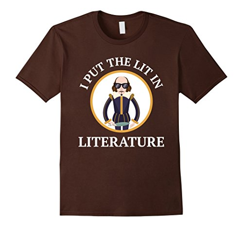 Womens I Put The Lit In Literature T-Shirt | Shakespeare Shirt Small - Need I You Sunglasses