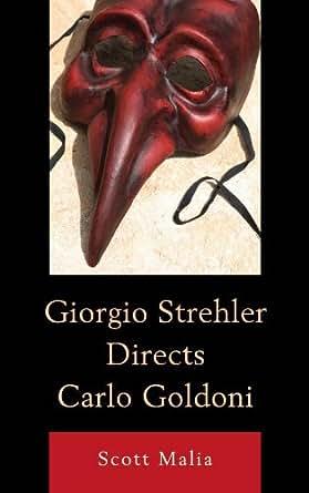 Amazon.com: Giorgio Strehler Directs Carlo Goldoni eBook