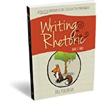 Writing & Rhetoric Book 1: Fable - Student Edition - A one-semester course for grades 3 or 4 and up