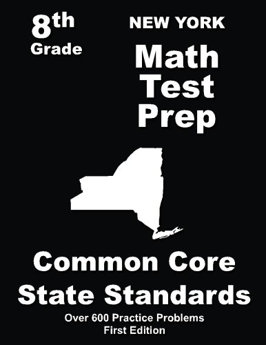 New York 8th Grade Math Test Prep: Common Core Learning Standards