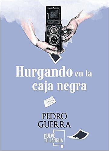 Hurgando en la caja negra (Spanish) Paperback – 2014