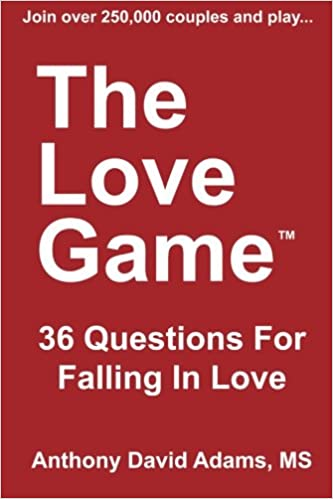 The Love Game 36 Questions For Falling In Love 1st Edition