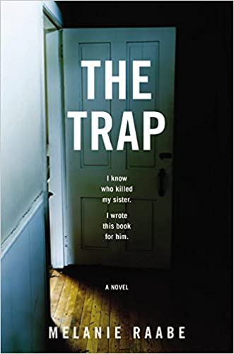 Image result for the trap by melanie raabe