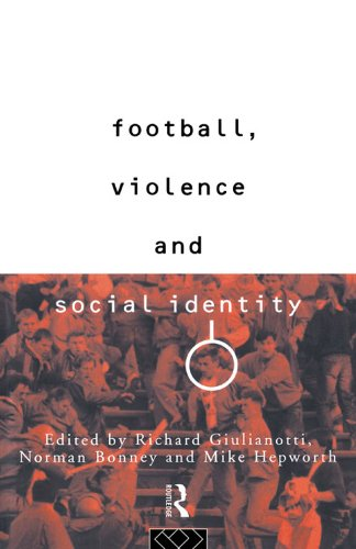 Football, Violence and Social Identity Pdf