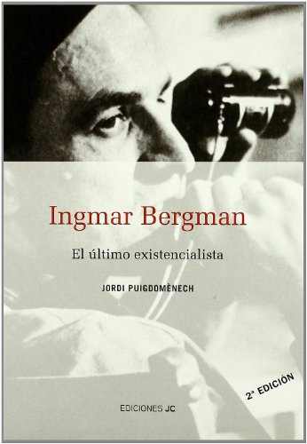 Descargar Libro Ingmar Bergman. El último Existencialista Jordi Puigdoménech López
