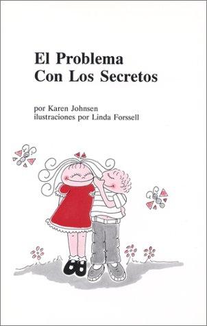 El problema con los secretos (Spanish Edition)