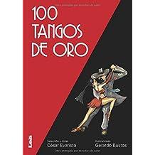 100 tangos de oro / 100 gold tangos