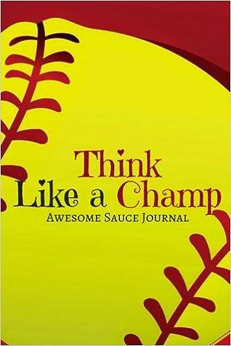 think like a champ awesome sauce journal