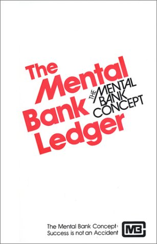 The Mental Bank Ledger