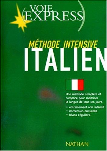 Italien : méthode intensive - Marina Ferdeghini; Paola Niggi