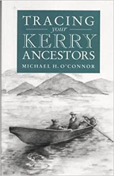Book A Guide to Tracing Your Kerry Ancestors
