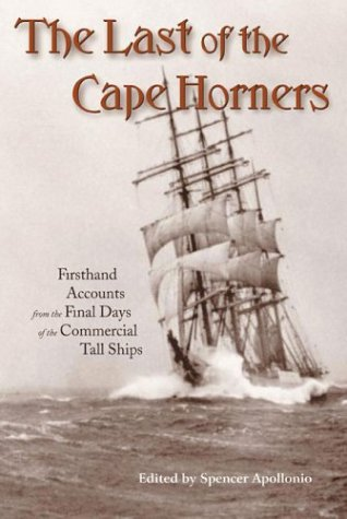 Horners: Firsthand Accounts From the Final Days of the Commercial Tall Ships ()