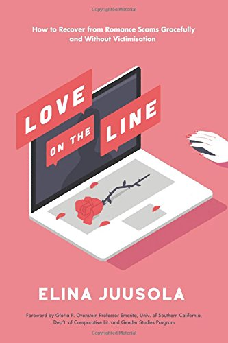 Love on the Line: How to Recover from Romance Scams Gracefully and Without Victimisation